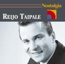 Nostalgia/Reijo Taipale