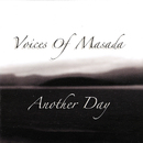 Another Day/Voices Of Masada