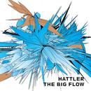 The Big Flow/Hattler