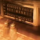 Nobody's Fault But Mine/Edwin McCain
