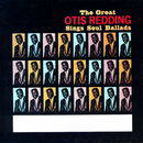 The Great Otis Redding Sings Soul Ballads/Otis Redding