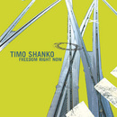 Freedom Right Now/Timo Shanko