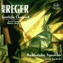 Reger: Geistliche Chormusik/Norddeutscher Figuralchor, Jörg Straube