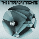 What's In The Box?/The Emperor Machine
