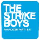 Paralized/The Strike Boys