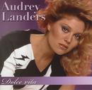 Dolce Vita/Audrey Landers