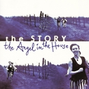 Angel In The House/The Story