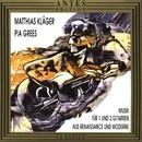Musik fuer 1 und 2 Gitarren aus Renaissance und Moderne/Pia Grees, Matthias Klaeger