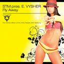 Fly Away/STM pres. Evelyn Vysher