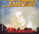 Manuela/Tender Times