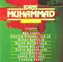 My Turn/Idris Muhammad