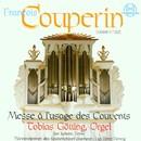 Couperin: Messe à l'usage des Couvents/Knabenchor Hannover, Jan Kobow, Tobias Götting, Heinz Henning