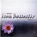 Light and Heavy/The Best of.../Iron Butterfly