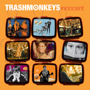 Innocent/Trashmonkeys