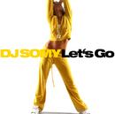 Let's Go/DJ Somy
