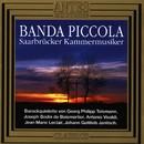 Banda Piccola/Saarbruecker Kammermusiker