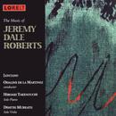 The Music of Jeremy Dale Roberts/Lontano, Odaline de la Martinez