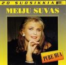 20 Suosikkia / Pure mua/Meiju Suvas