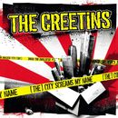 (The) City Screams My Name/The Creetins