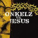 Onkelz vs. Jesus/Böhse Onkelz