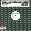 69 Luftgitarren/Intertecsupabrainbeatzroomboyz