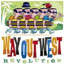 Revolution/Way Out West
