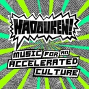 Music For An Accelerated Culture [iTunes Exclusive]/ハドーケン!