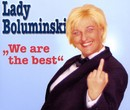 We Are The Best/Lady Boluminski
