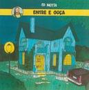 Entre e Ouça (Remasterizado)/Ed Motta