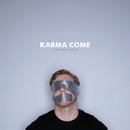 Said And Done/Karma Come