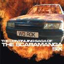 The Continuing Saga Of./The Scaramanga Six