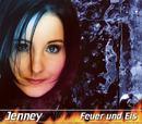 Feuer und Eis/Jenney