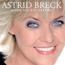 Mehr als ein Gefühl/Astrid Breck