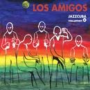 JazzCuba. Volumen 6/Los amigos
