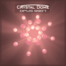 Opus 9907/Crystal Dome