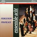 Howard Ferguson, Jean Françaix/Ensemble Acht