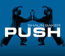 Push! - The Remixes/Shaun Baker