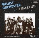 Folge 3 - Ich hör' so gern Musik/Palast Orchester mit seinem Sänger Max Raabe