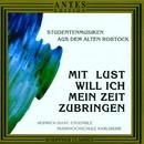 Studentenlieder aus Rostock/Heinrich-Isaak-Ensemble