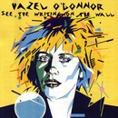 See The Writing On The Wall/Hazel O'Connor