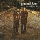This Business Of Art/Tegan And Sara