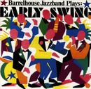 ... Plays: Early Swing/Barrelhouse Jazzband