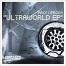 Ultraworld EP/Paky Derosa