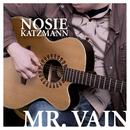 Mr. Vain/Nosie Katzmann