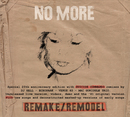 Remake / Remodel/No More