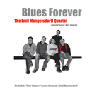 Blues Forever/The Emil Mangelsdorff Quartet