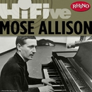 Rhino Hi-Five: Mose Allison/Mose Allison
