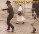Two Dollar Bash/Two Dollar Bash