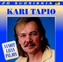 20 Suosikkia / Sanoit liian paljon/Kari Tapio