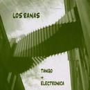 Tango + Electronica/Los Ranas